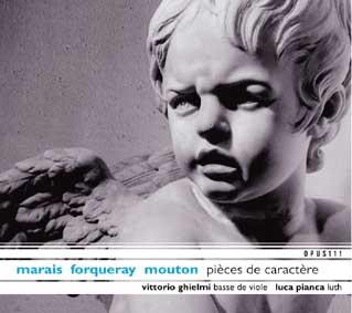 Marin – Forqueray – Mouton, pièces de caractère op 111.